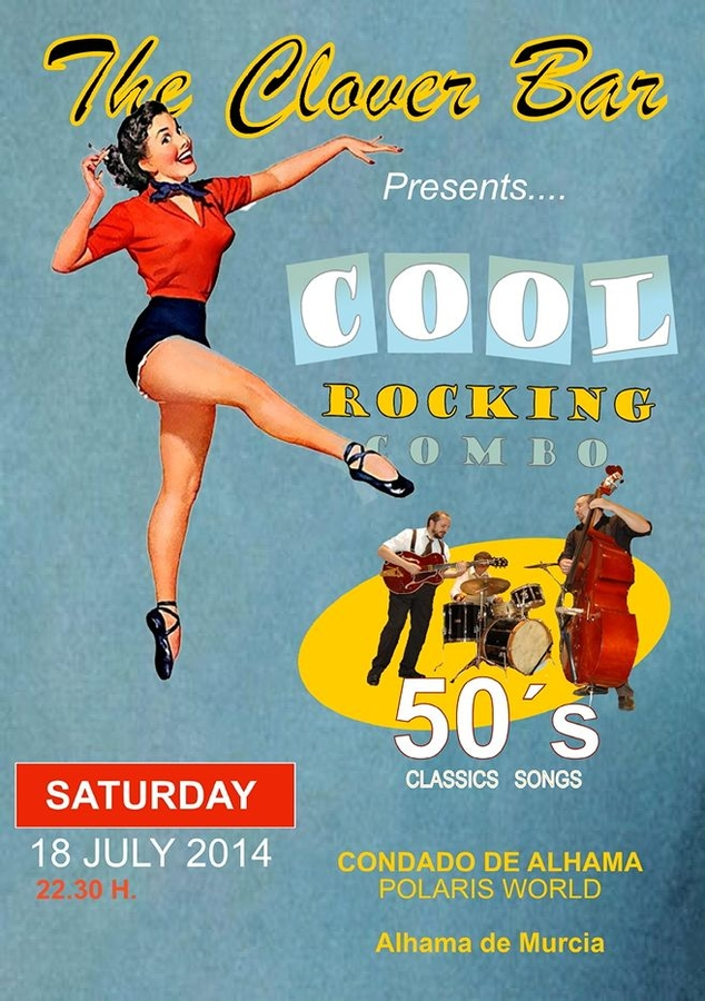 <span style='color:#780948'>ARCHIVED</span> - 18th July, Cool Rocking Combo at The Clover Bar, Condado de Alhama